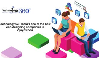 Technology360- India's one of the best web designing companies in Vijayawada